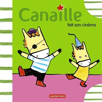 Canaille fait son cinéma / texte de Jean Leroy | Leroy, Jean (1975-....). Auteur