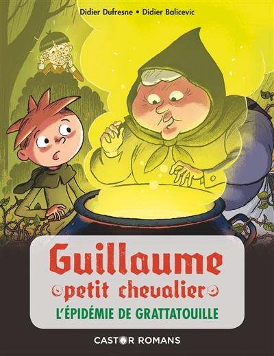 Guillaume petit chevalier. L'épidémie de grattatouille