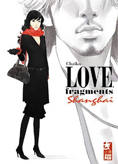 Love, fragments Shanghaï |  Chaiko