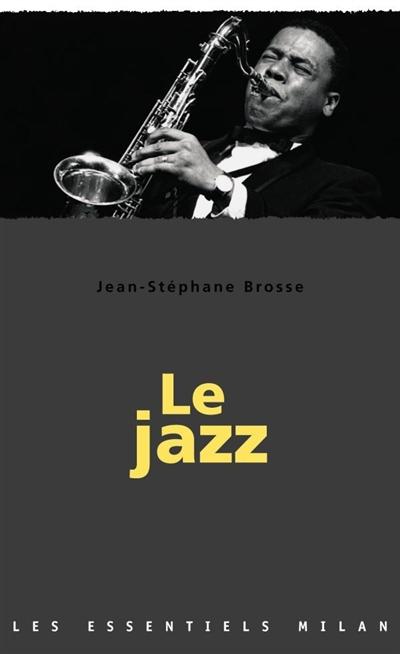 Le Jazz | Brosse, Jean-Stéphane