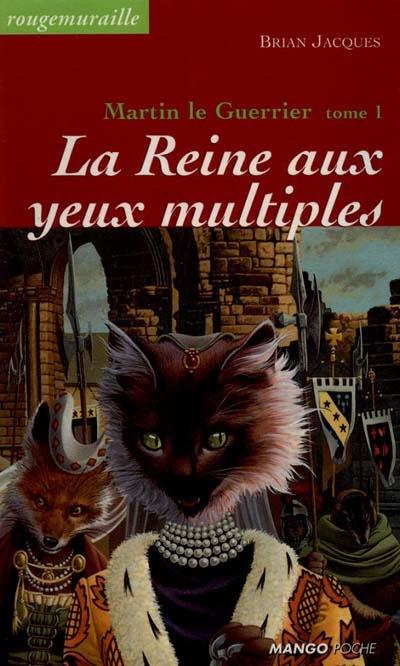 La reine aux yeux multiples / Brian Jacques | Jacques, Brian (1939-....). Auteur