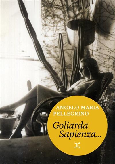 Goliarda Sapienza, telle que je l'ai connue   Pellegrino, Angelo. Auteur