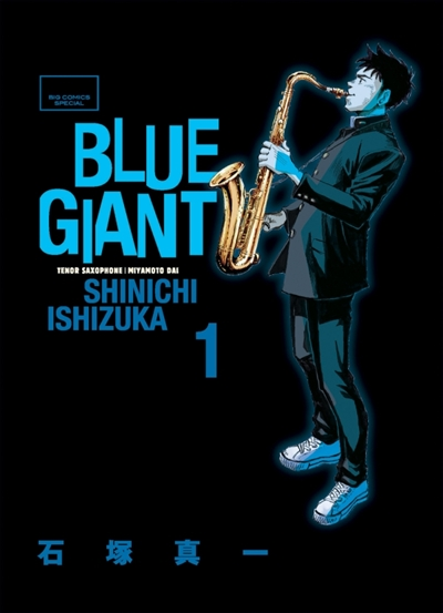 Blue giant : tenor saxophone, Miyamoto Dai. 1 |