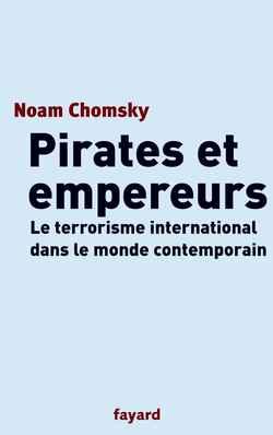 Pirates et empereurs : le terrorisme international dans le monde actuel