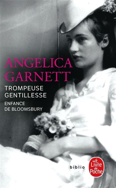 Trompeuse gentillesse : enfance de Bloomsbury