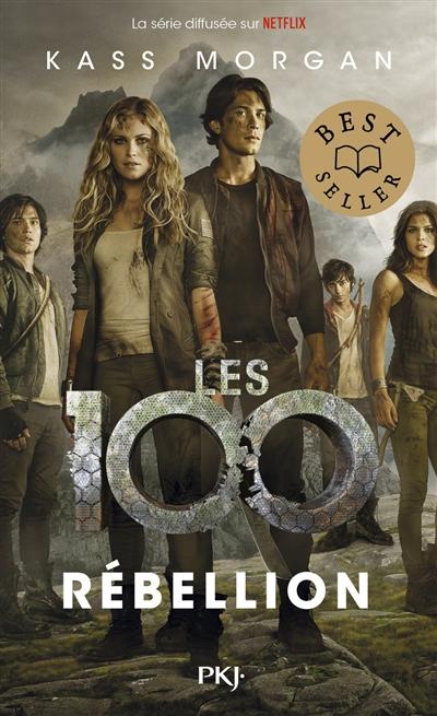Les 100. Vol. 4. Rébellion