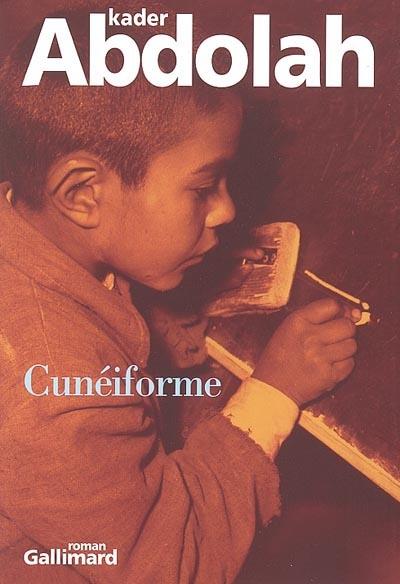 Cunéiforme : Notes d'Aga AKbar | Abdolah, Kader. Auteur