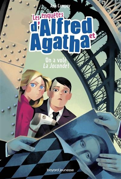 Les enquêtes d'Alfred et Agatha. Vol. 8. On a volé la Joconde !