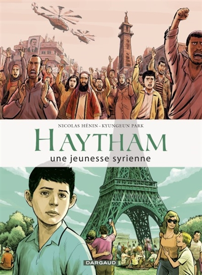 Haytham : une jeunesse syrienne : d'après le récit de Haytham Al-Aswad   Hénin, Nicolas (1975-....). Auteur