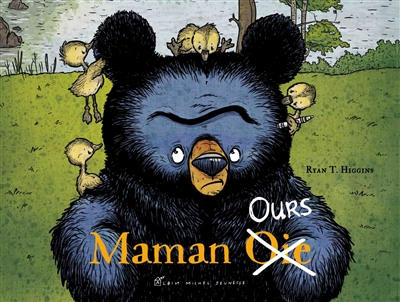 Maman Ours / Ryan T. Higgins |