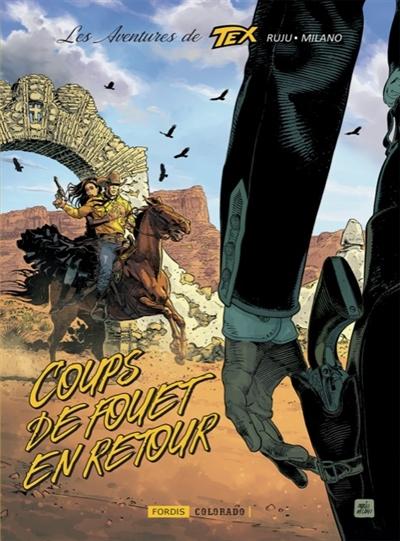 Les aventures de Tex. Vol. 2. Coups de fouet en retour