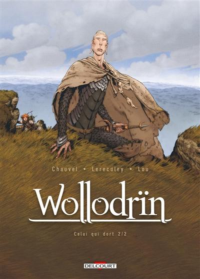 Wollodrïn. Vol. 6. Celui qui dort. Vol. 2