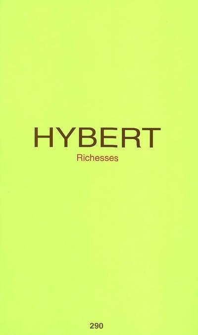 Richesses / Fabrice Hybert   Hyber, Fabrice (1961-....)