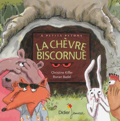 La chèvre biscornue | Kiffer, Christine. Auteur