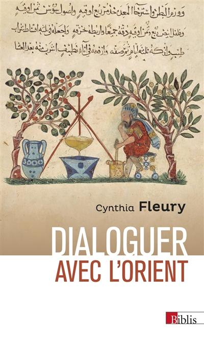 Dialoguer avec l'Orient : retour à la Renaissance