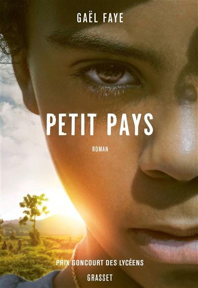 Petit pays : roman | Faye, Gaël. Auteur