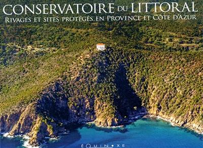 Conservatoire du littoral : rivages et sites protégés en Provence et Côte d'Azur