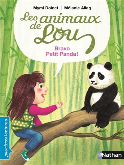 Les animaux de Lou. Bravo, petit panda