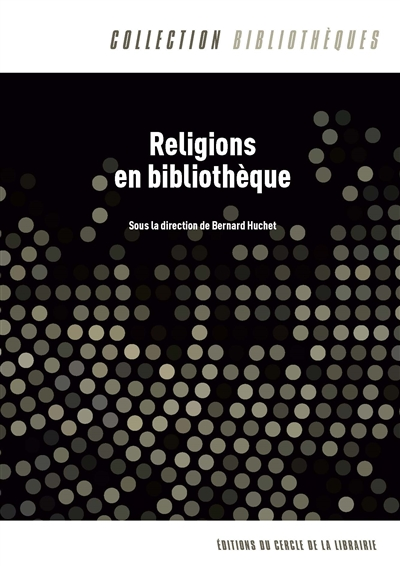 Religions en bibliothèque |