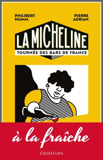 La Micheline : tournée des bars de France
