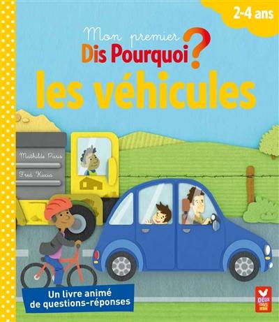 Les véhicules / Mathilde Paris, Fred Kucia | Paris, Mathilde (1979-....). Auteur