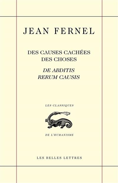 Des causes cachées des choses. De abditis rerum causis, 1548