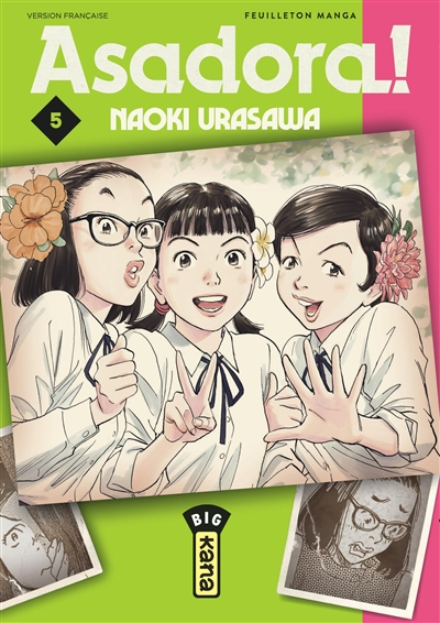 Asadora ! : feuilleton manga. Vol. 5