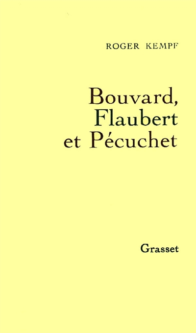 Bouvard, Flaubert et Pecuchet | Kempf, Roger (1927-....)