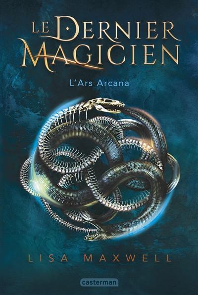 L'Ars Arcana / Lisa Maxwell  