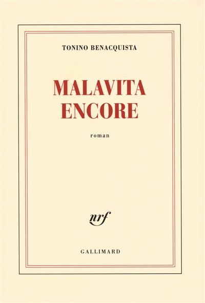 Malavita encore | Benacquista, Tonino (1961-....). Auteur