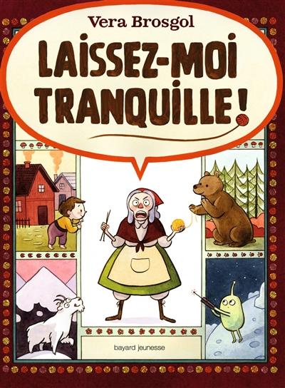 Laissez-moi tranquille !   Brosgol, Vera (1984-....). Auteur