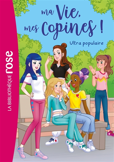 Ma vie, mes copines !. Vol. 22. Ultra populaire