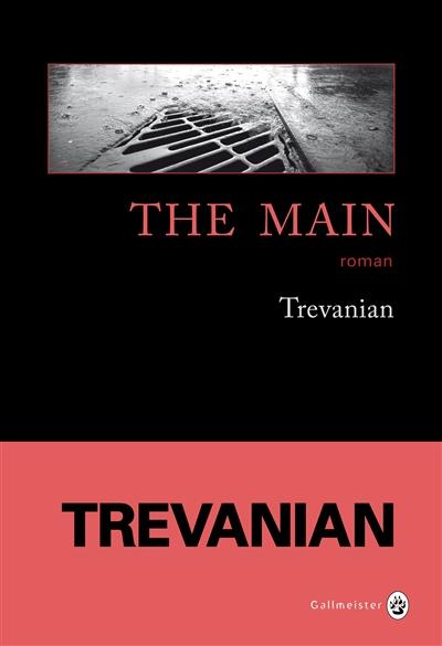 Main (The) : roman | Trevanian. Auteur