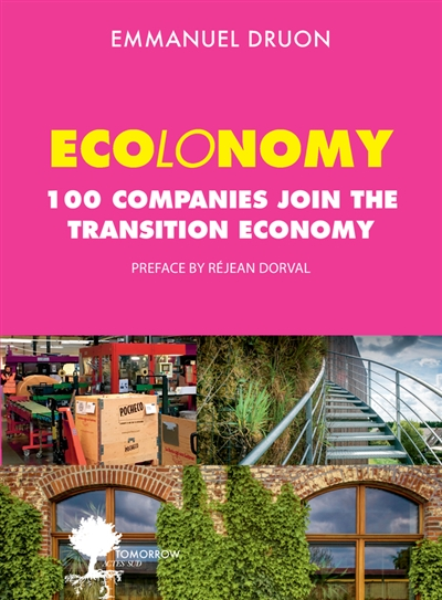 Ecolonomy. 100 companies join the transition economy