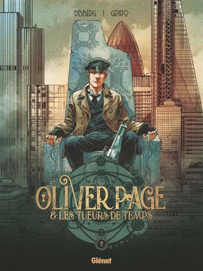 Oliver Page & les tueurs de temps. Vol. 2