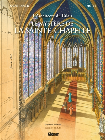 L'architecte du palais : le mystère de la Sainte-Chapelle