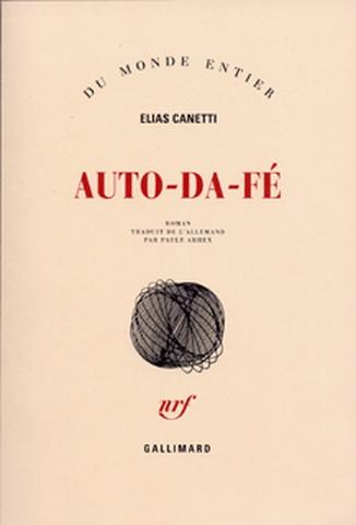 Auto-da-fé : roman | Elias Canetti (1905-1994). Auteur