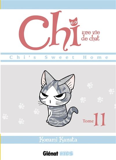 Chi, une vie de chat. Tome 11 | Kanata Konami (1958-....). Auteur