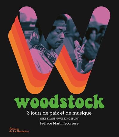 Woodstock : 3 jours de paix et de musique  