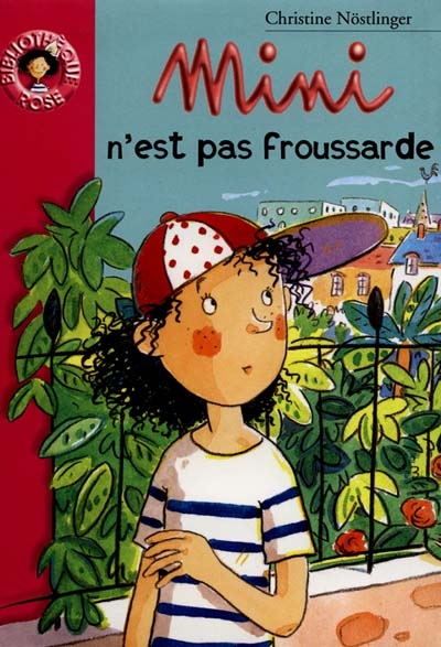 Mini n'est pas froussarde / Christine Nöstlinger,... | Nöstlinger, Christine (1936-....). Auteur