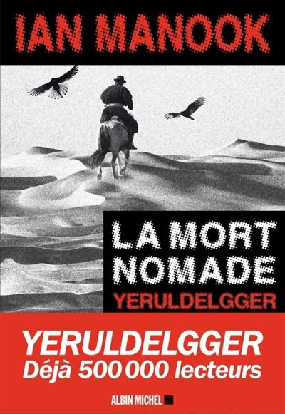 mort nomade (La) : roman | Manook, Ian (1949-....). Auteur