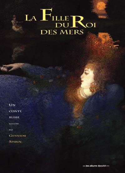 La fille du roi de la mer / Aaron Shepard | Shepard, Aaron. Auteur