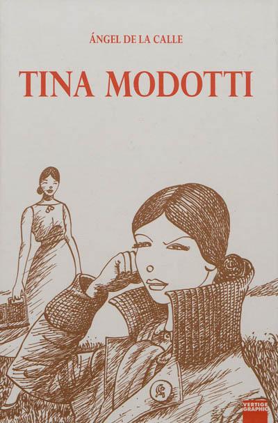 Tina Modotti | De La Calle, Angel. Auteur