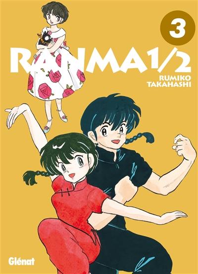 Ranma 1/2. 3 / Rumiko Takahashi   Takahashi, Rumiko (1957-....). Auteur
