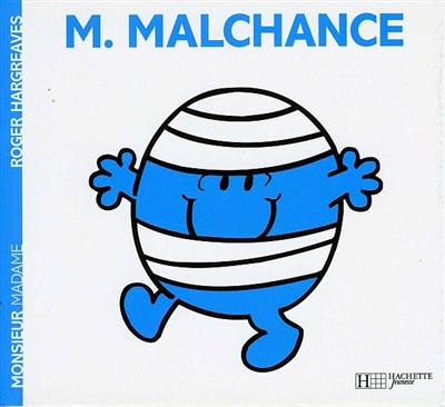 Monsieur Malchance | Hargreaves, Roger (1934-1988). Illustrateur