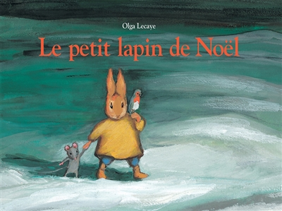 Le petit lapin de Noël | Olga Lecaye (1916-2004). Illustrateur