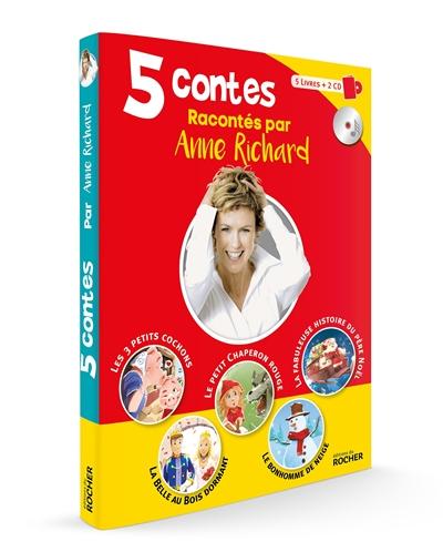5 contes racontés par Anne Richard