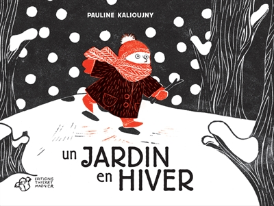 Un jardin en hiver / Pauline Kalioujny | Kalioujny, Pauline (1983-....). Auteur