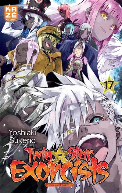 Twin star exorcists. 17 | Yoshiaki Sukeno (1981-....). Auteur