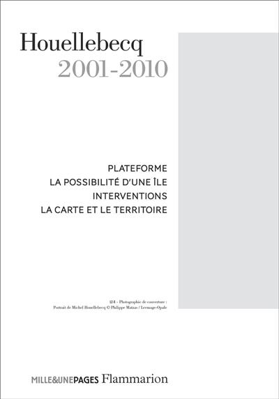 Houellebecq. Vol. 2. 2001-2010